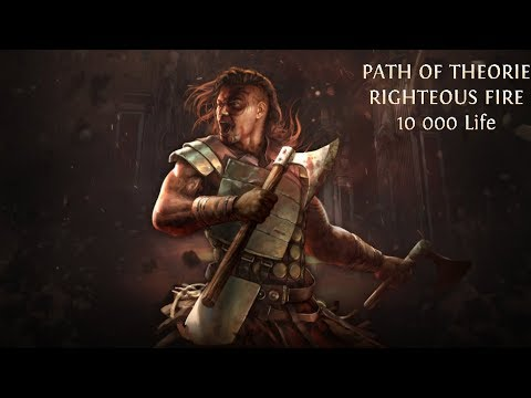 PATH OF THEORIE | Righteous Fire 10 000 VIE