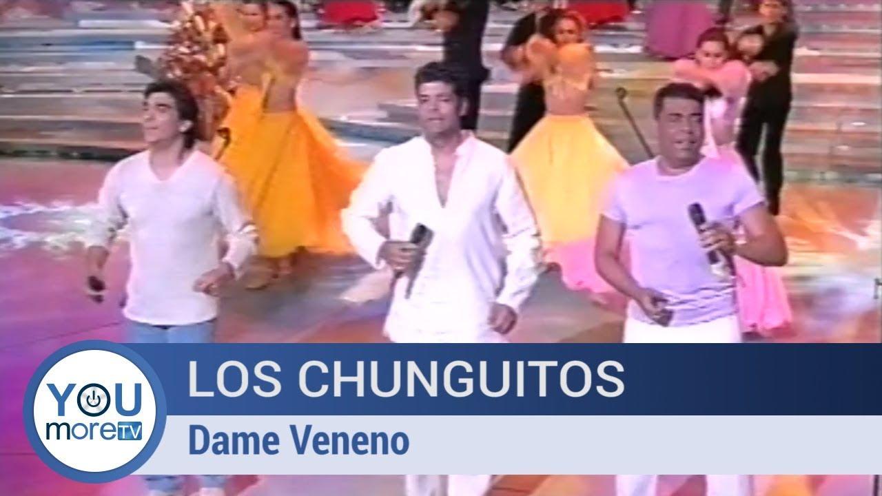 chunguitos dame veneno