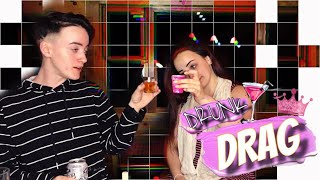 DRUNK DRAG PART 1: I Do My Sister's Makeup!
