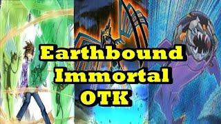 Earthbound Immortal OTK Deck List Profile
