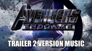 AVENGERS: ENDGAME Trailer 2 Music Version | Best Proper Movie Trailer Soundtrack Final Theme Song