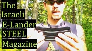 E Lander The Improved Israel USGI Style Magazine Review AR15