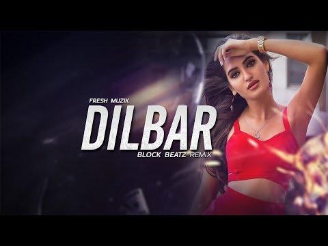 Dilbar Remix Block Beatz