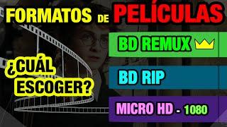 VIDEO | Formatos  BDREMUX - BDRIP - MICROHD - HDRIP
