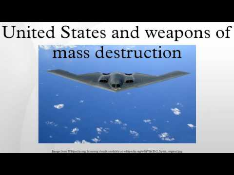 United States and weapons of mass destruction - YouTube