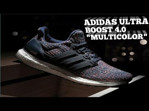 4c6815148 ADIDAS ULTRA BOOST 4.0 MULTICOLOR - YouTube