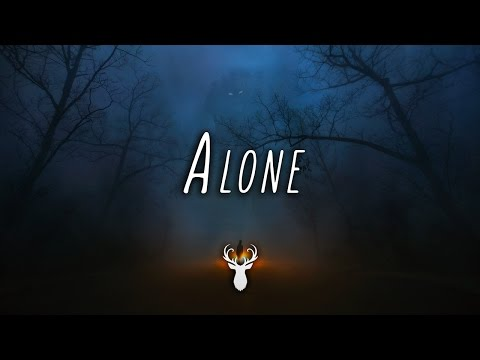 'Alone' | Chill Mix