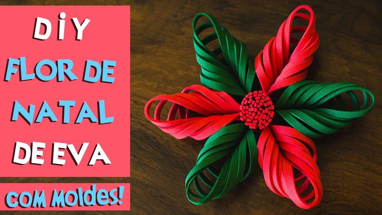 DIY FLOR DE NATAL DE EVA COMO FAZER FLOR DE NATAL COM EVA BLOG CRIATIVO YouTube -> Decoração Em Eva Natal