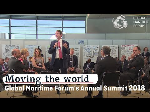 Global Maritime Forum Annual Summit 2018: Moving the world