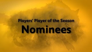 Wolves Players' Player of the Season 2016-17 Nominees