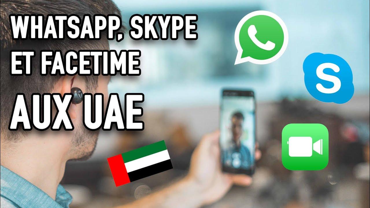 ?Comment Appeler sur Skype. Whatsapp et Facetime aux UAE (Dubai. Abu Dhabi) ? - YouTube