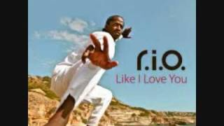 R.I.O. - Like i Love you (lyrics)