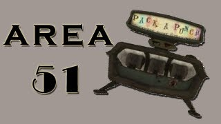 Pack-a-Punch Area 51!!