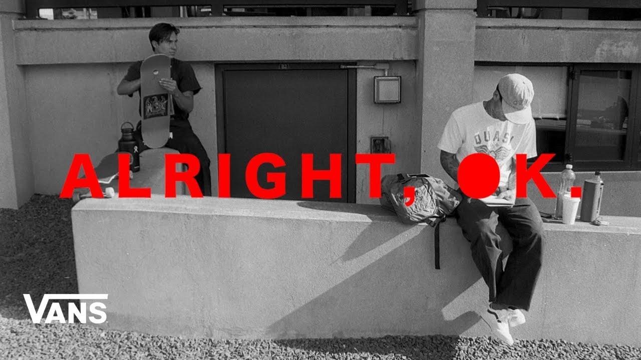 Download Vans Skateboarding Presents: Alright, Ok | Skate | VANS