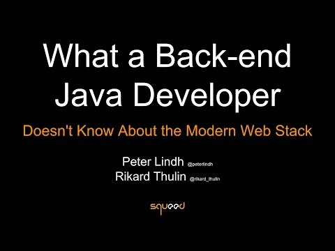What a back-end Java Developer don't know about the modern web stack
