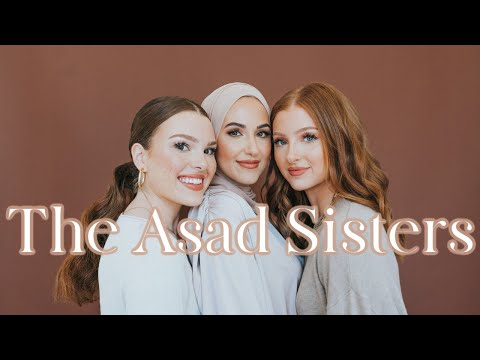 Meet The Asad Sisters