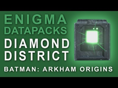 Batman Arkham Origins: Enigma Datapacks Diamond District Locations Guide for Extortion Files 15-17