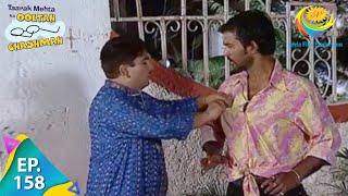 Taarak Mehta Ka Ooltah Chashmah - Episode 158 - Full Episode
