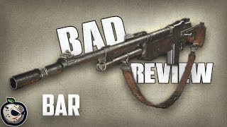 Bad Review: BAR  - Call of Duty WW2 Bad Review on the BAR   Possibly Best Worst Gun?   Satire Review