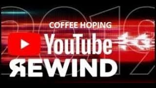 YouTube Rewind 2019: For the Coffee Hoping Record | #YouTubeRewind