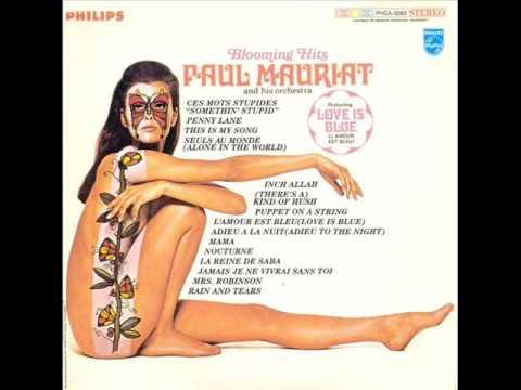 Paul Mauriat  Love is blue 1967
