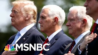 President Donald Trump Says, 'I Don't Have An Attorney General' | Morning Joe | MSNBC