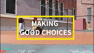 Social Emotional Learning (SEL) Video Lesson of the Week - Making Good Choices