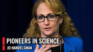 Pioneers In Science: Jo Handelsman