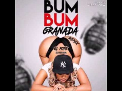 El Pote - Bum Bum Granada Remix / Spanish Vertion