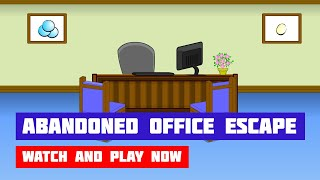 Abandoned Office Escape · Game · Walkthrough