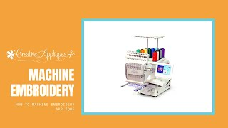 Creative Appliques presents How to machine embroidery applique