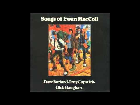 Dave Burland, Tony Capstick, Dick Gaughan – The Moving On Song