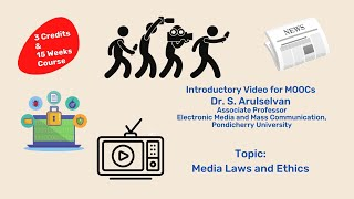 Dr Arulselvan Media Laws And Ethics Intro Video