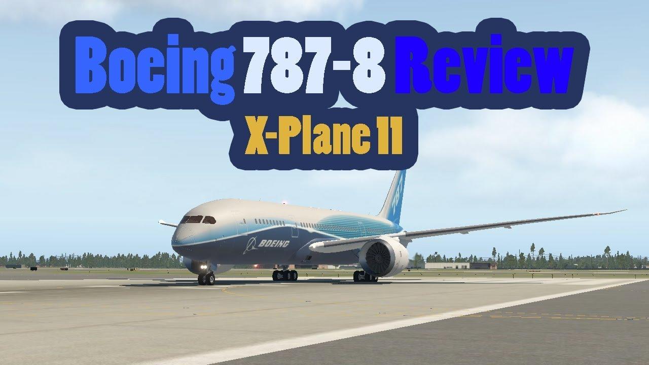 787-8 XP11 REVIEW!