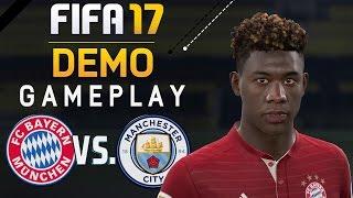 FIFA 17 DEMO #01 - GAMEPLAY ● ERSTER EINBLICK, GAMEFACE & SOUND | FC BAYERN vs. MANCHESTER CITY