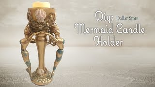 MERMAID CANDLE HOLDER - Dollar Tree DIY