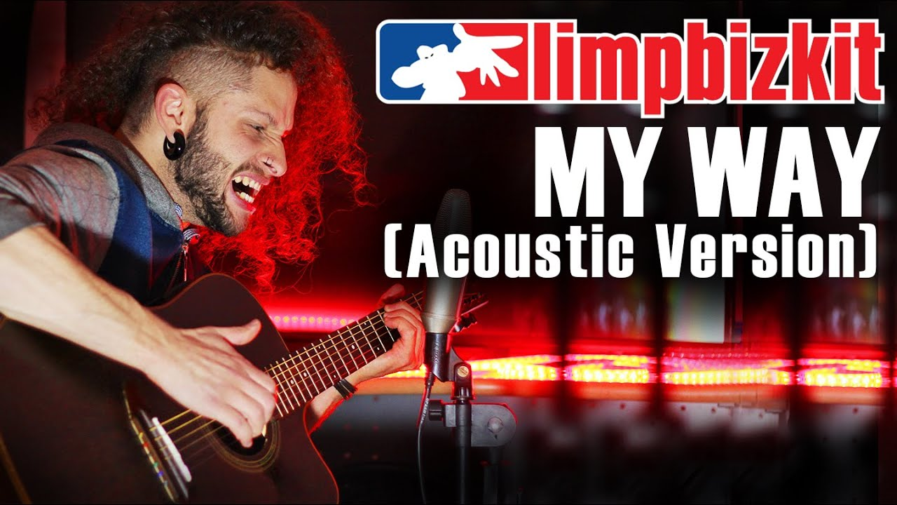 MARCELO CARVALHO | LIMP BIZKIT | MY WAY | Acoustic Version
