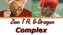 ZION.T – COMPLEX (FEAT. G-DRAGON) [Han|Rom|Vostfr]