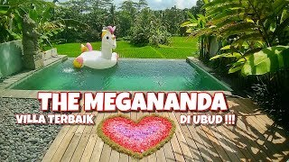 REVIEW HOTEL | The Megananda Villas Ubud Bali | PRIVATE POOL VILLA HARGA SEJUTAAN