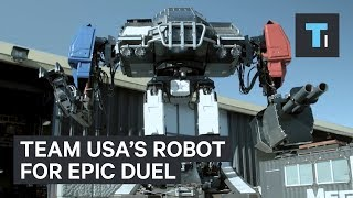 This 12-ton robot will represent Team USA in an epic robot duel