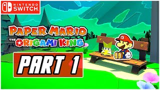 Paper Mario: The Origami King - Gameplay Walkthrough PART 1 - Intro & Tutorial (Switch)