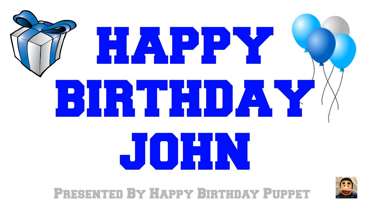 happy birthday john images Happy Birthday John   Best Happy Birthday Song Ever   YouTube happy birthday john images