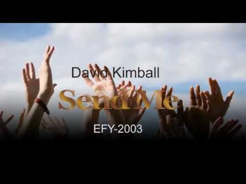 EFY-Send Me- By Dave C Kimball