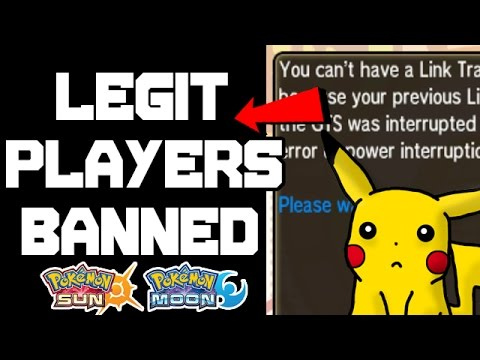 LEGIT PLAYERS BANNED FOR TRADING   Pokemon Sun And Moon