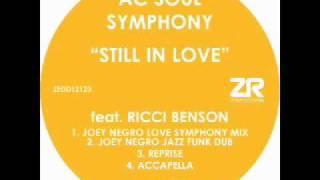 AC Soul Symphony feat. Ricci Benson - Still In Love (Joey Negro Love Symphony Mix)
