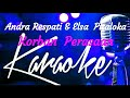 Karaoke Korban Perasaan _ Andra Respati feat Elsa Pitaloka