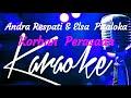 Download Karaoke Korban Perasaan _ Andra Respati feat Elsa Pitaloka