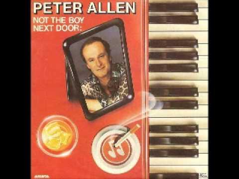 Peter Allen - Not the boy next door - 1983