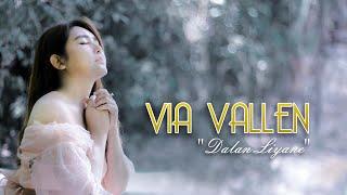 Download Via Vallen - Dalan Liyane ( Official )