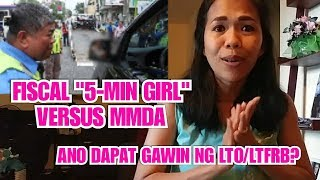 "VIRAL: FISCAL ""5-MINUTE GIRL"" VERSUS MMDA REACTION 